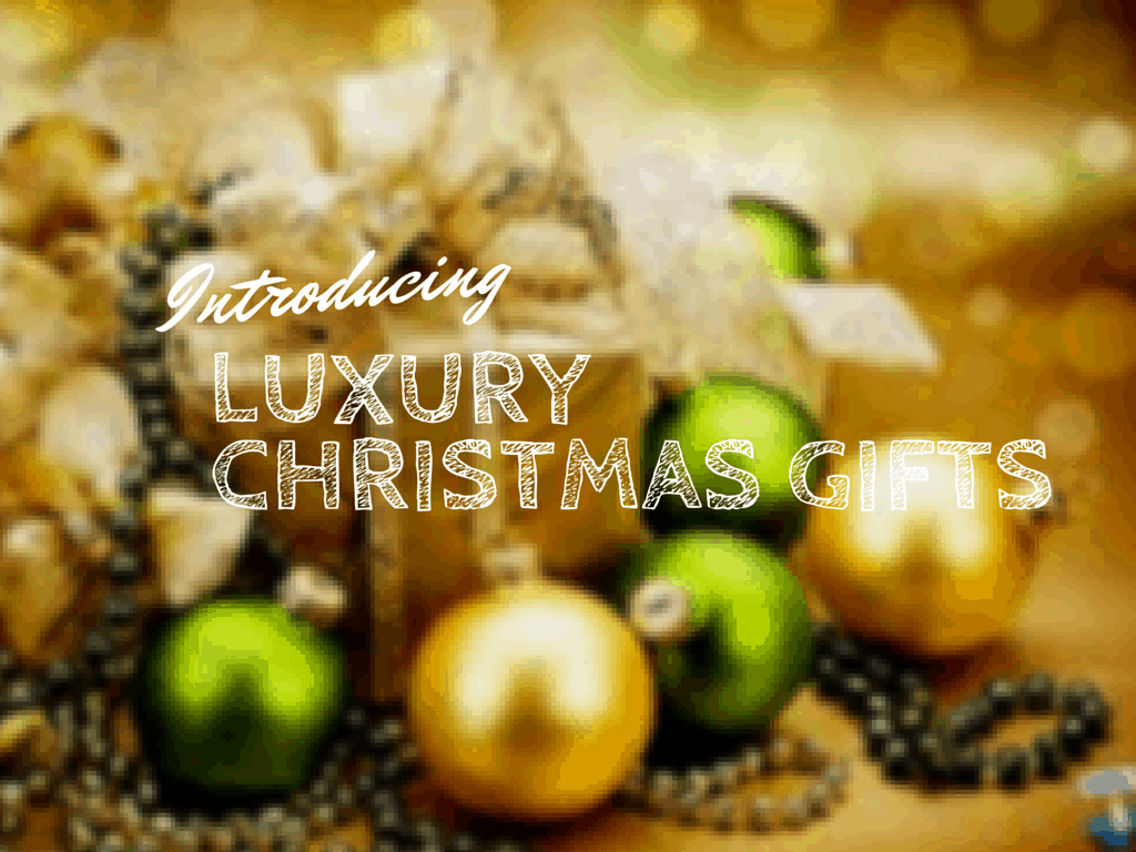luxury christmas gifts